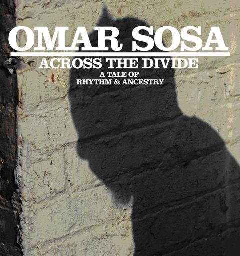 Omar Sosa - Across The Divide